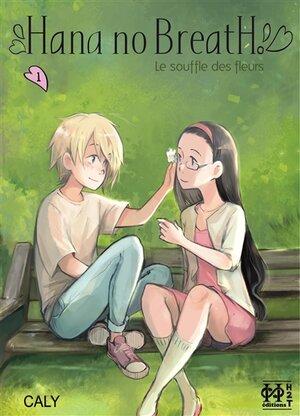 Hana no Breath : Le souffle des fleurs.1